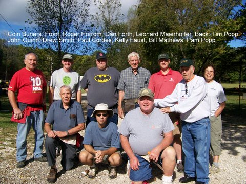Coin Buriers: Front: Roger Horrom, Dan Forth, Leonard Maierhoffer; Back: Tim Popp, John Quinn, Drew Smith, Paul Cordes, Kelly Faust, Bill Mathews, Pam Popp